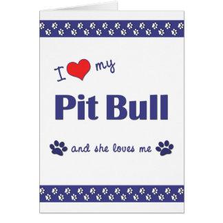 I Love My Pit Bull (Female Dog) Note Card