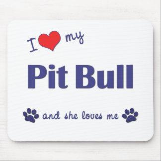 I Love My Pit Bull (Female Dog) Mouse Pad