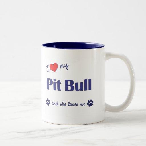 I Love My Pit Bull (Female Dog) Coffee Mug
