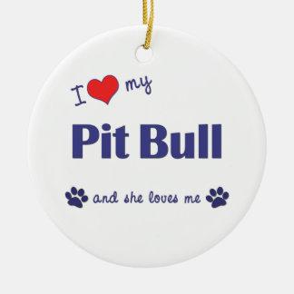 I Love My Pit Bull (Female Dog) Round Ceramic Decoration