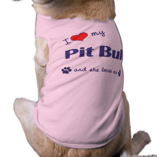 I Love My Pit Bull (Female Dog) Sleeveless Dog Shirt