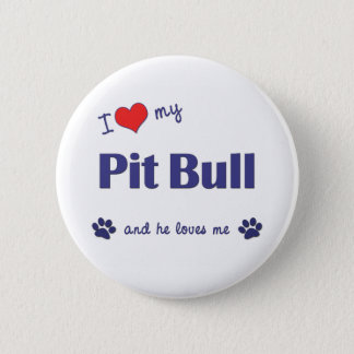 I Love My Pit Bull (Male Dog) 6 Cm Round Badge