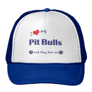 I Love My Pit Bulls (Multiple Dogs) Cap