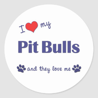 I Love My Pit Bulls (Multiple Dogs) Classic Round Sticker