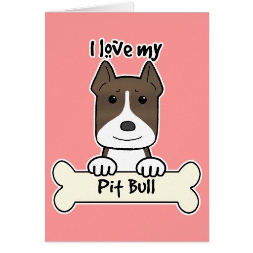 I Love My Pitbull Cards