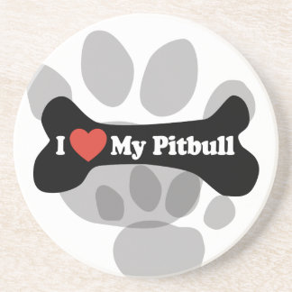 I Love My Pitbull - Dog Bone Drink Coaster