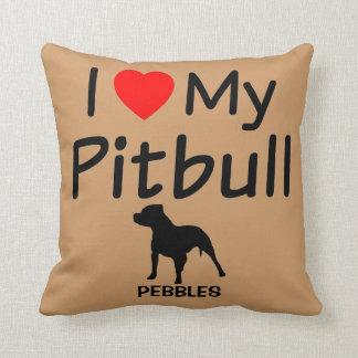 I Love My Pitbull Dog Throw Pillow