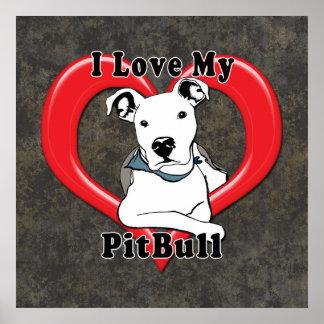 I Love My PitBull Logo Poster