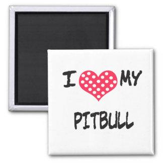 I love my Pitbull Fridge Magnets