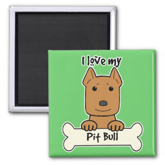 I Love My Pitbull Square Magnet