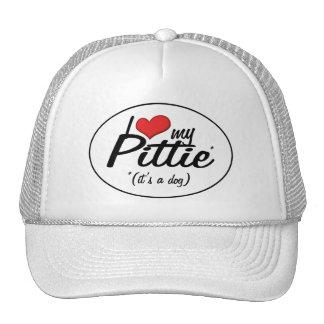 I Love My Pittie (It's a Dog) Hats