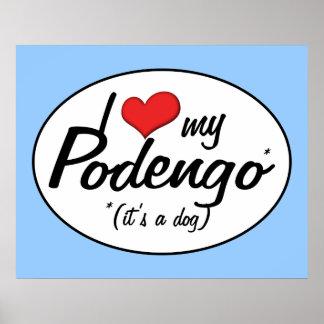 I Love My Podengo (It's a Dog) Print