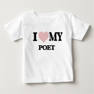 I love my Poet (Heart Made from Words) T Shirts