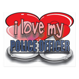 I LOVE MY POLICE OFFICER POSTCARD
