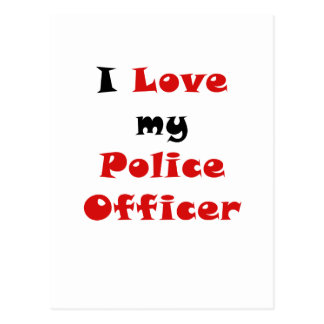 I Love my Police Officer Post Cards