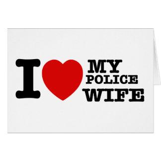 I love my Police wife Greeting Card