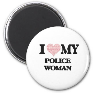 I love my Police Woman (Heart Made from Words) 6 Cm Round Magnet