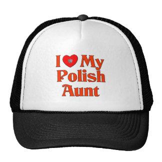 I Love My Polish Aunt Hats