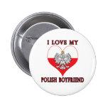 I Love My Polish Boyfriend Badge