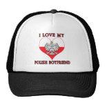 I Love My Polish Boyfriend Cap