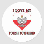 I Love My Polish Boyfriend Round Stickers