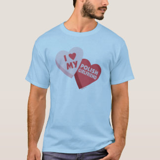 I Love My Polish Girlfriend Candy Hearts T-Shirt