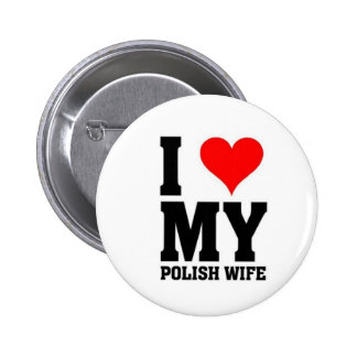 I love my Polish wife 6 Cm Round Badge