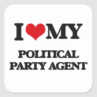 I love my Political Party Agent Stickers