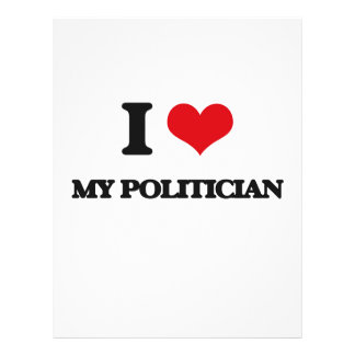 I Love My Politician 21.5 Cm X 28 Cm Flyer
