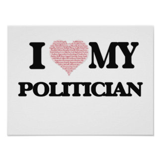 I love my Politician (Heart Made from Words) Poster
