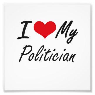 I love my Politician Photograph