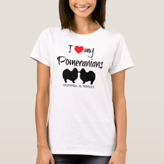 I Love My Pomeranians T-Shirt