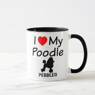 I Love My Poodle Dog Mug