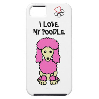 I Love My Poodle Phone Case