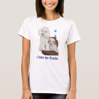 I love my poodle T-Shirt