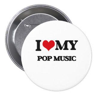 I Love My POP MUSIC 7.5 Cm Round Badge