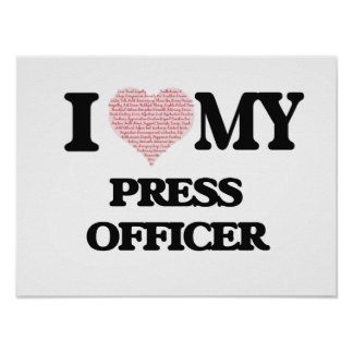 I love my Press Officer (Heart Made from Words) Poster