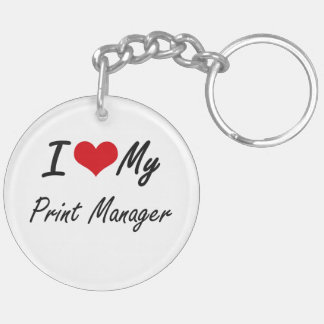 I love my Print Manager Double-Sided Round Acrylic Key Ring