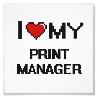 I love my Print Manager Photo Print