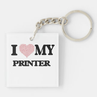 I love my Printer (Heart Made from Words) Double-Sided Square Acrylic Key Ring