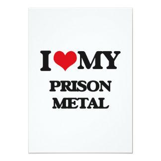 I Love My PRISON METAL Personalized Invitation Cards