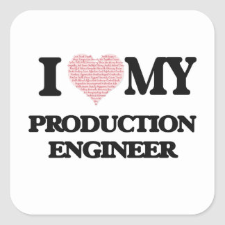 I love my Production Engineer (Heart Made from Wor Square Sticker