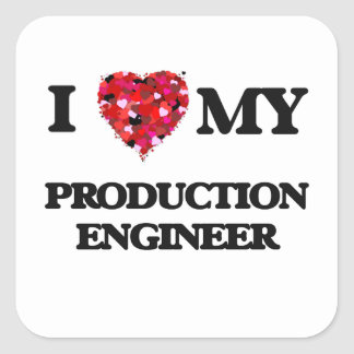 I love my Production Engineer Square Sticker