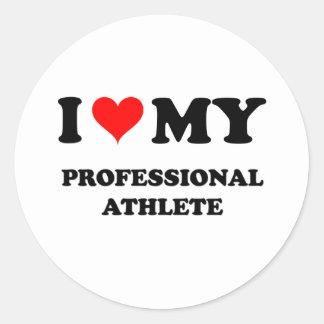 I Love My Professional Athlete Round Stickers