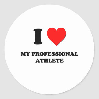 I love My Professional Athlete Stickers