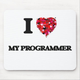 I Love My Programmer Mouse Pad