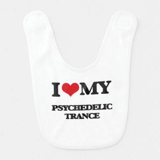 I Love My PSYCHEDELIC TRANCE Baby Bib