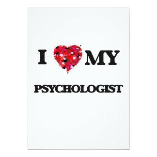 I love my Psychologist 5x7 Paper Invitation Card