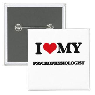 I love my Psychophysiologist Pins