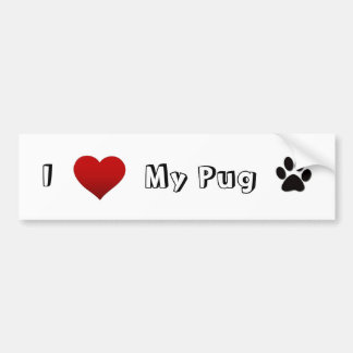i love my pug bumper sticker